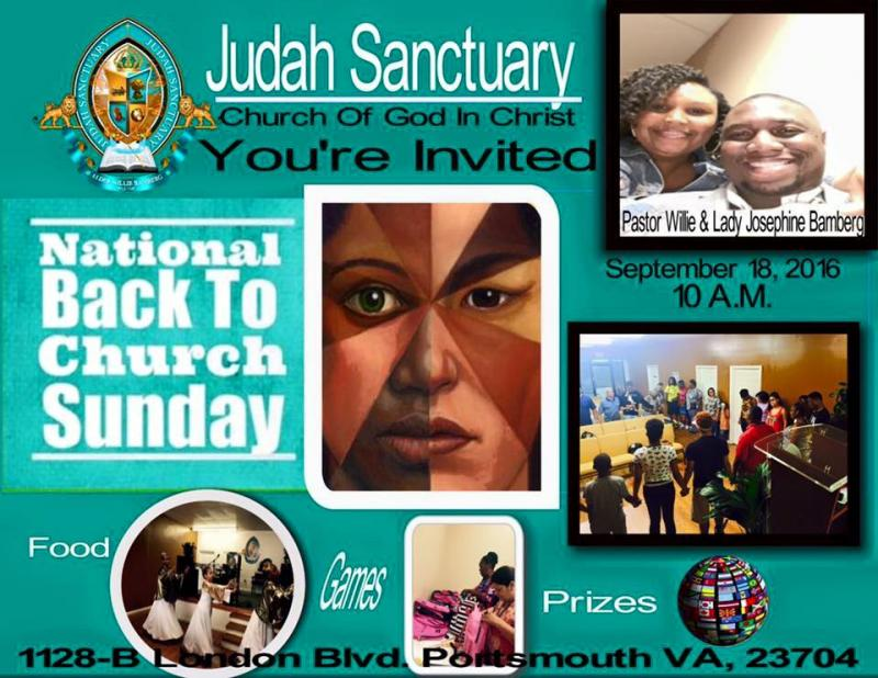 Join us at Judah Sanctuary for National Back to Church Sunday! No matter where you are in your spiritual journey – even if you have never tried church before join your neighbors and come back to church! Prepare your heart for An Anointed Word, Worship, Food, Games and Prizes. Come experience what our church has to offer. 1128 B London Blvd. Portsmouth VA. 23704. See Flier for details.#ilovemychurch#JSC